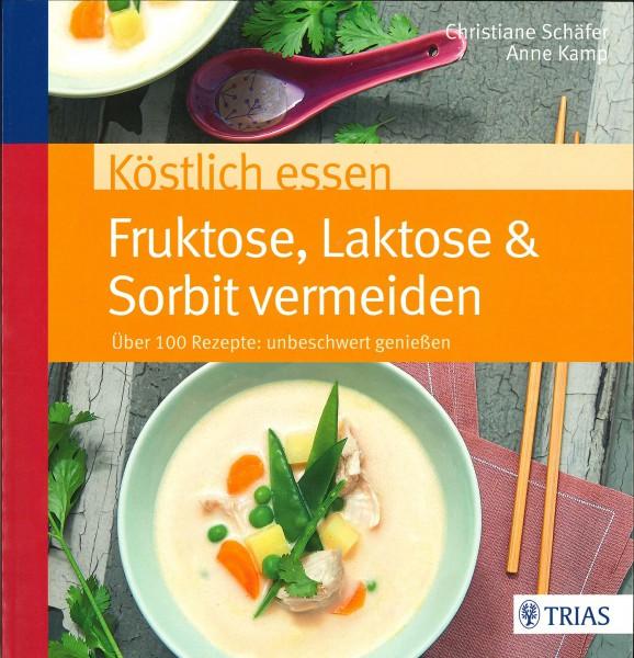 Köstlich essen: Fruktose, Laktose und Sorbit vermeiden