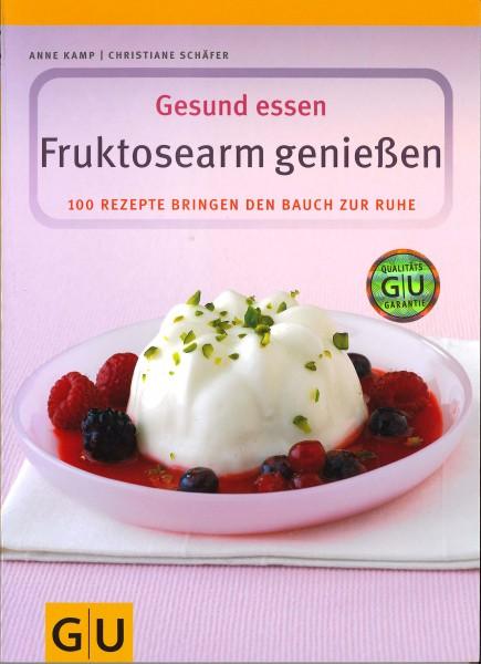 Gesund essen – Fruktosearm genießen