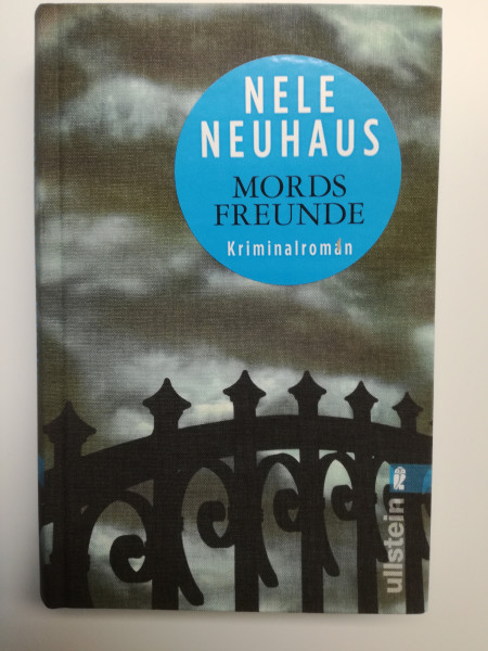 Nele Neuhaus, Mords Freunde