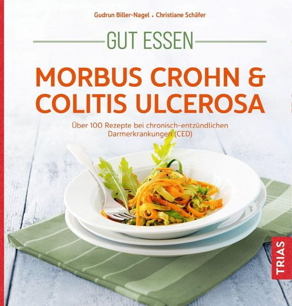 Gut essen bei Morbus Crohn & Colitis ulcerosa